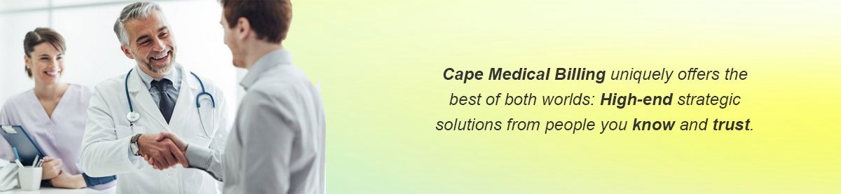 Cape Medical Billing - the Best of Both Worlds